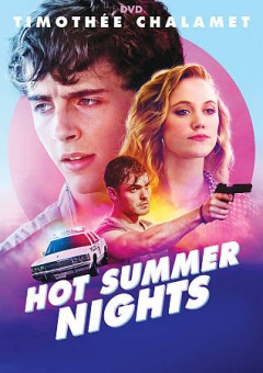 Hot summer nights /  A24 and Imperative Entertainment present ; directed and written by Elijah Bynum ; produced by Dan Friedkin, Bradley Thomas, Ryan Friedkin. - A24 and Imperative Entertainment present ; directed and written by Elijah Bynum ; produced by Dan Friedkin, Bradley Thomas, Ryan Friedkin.