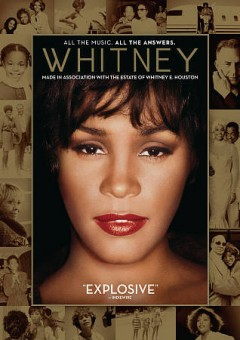 Whitney /  directed by Kevin Macdonald ; produced by Simon Chinn, Jonathan Chinn, Lisa Erspamer. - directed by Kevin Macdonald ; produced by Simon Chinn, Jonathan Chinn, Lisa Erspamer.