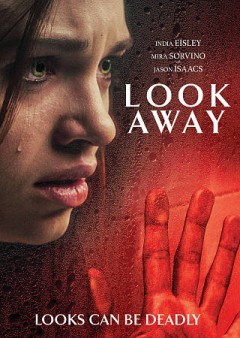 Look away /  Ace in the Hole Productions, Dana Lustig Productions, and Primary Wave Entertainment present in association with Buffalo Gal Pictures ; producers, Dana Lustig, Brad Kaplan, Gig Kaplan, Assaf Bernstein ; writer/director, Assaf Bernstein.