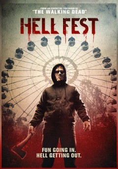 Hell fest /  directed by Gregory Plotkin ; written by William Penick [and 5 others] ; produced by Gale Anne Hurd, Tucker Tooley. - directed by Gregory Plotkin ; written by William Penick [and 5 others] ; produced by Gale Anne Hurd, Tucker Tooley.
