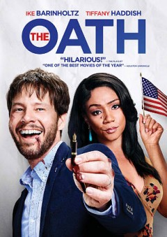 The oath /  producers, Ike Barinholtz [and 4 others] ; writer/director, Ike Barinholtz.