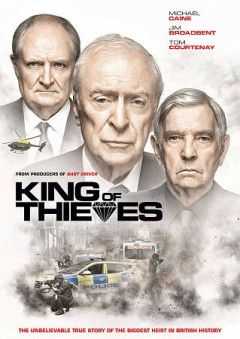 King of thieves /  producers, Tim Bevan [and 4 others] ; writer, Joe Penhall ; director, James Marsh. - producers, Tim Bevan [and 4 others] ; writer, Joe Penhall ; director, James Marsh.