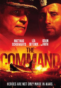 The command /  directed by Thomas Vinterberg ; written by Robert Rodat, Robert Moore ; produced by Ariel Zeitoun. - directed by Thomas Vinterberg ; written by Robert Rodat, Robert Moore ; produced by Ariel Zeitoun.