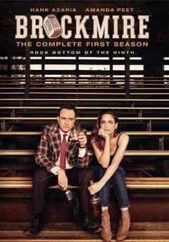 Brockmire : the complete first season / An IFC Original Production ; Funny or Die Media, Inc. - An IFC Original Production ; Funny or Die Media, Inc.