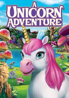 A unicorn adventure /  directed by Kamal Bansal.