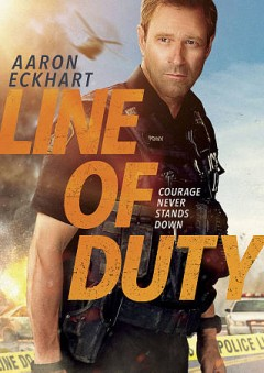 Line of duty [2019] /  Saban Films, The Solution Entertainment Group and Ingenious Media presents ; a Hassik Films Limited, The Solution Entertainment Group and Sprockefeller Pictures LLC production ; in association with Heavy Dose Studios and Sentient Entertainment ; directed by Steven C. Miller ; written by Jeremy Drysdale ; producers, Martin Sprock, Renee Tab, Christopher Tuffin, Tiffany Stone, Scott LaStaiti ; produced by Skip Williamson, Craig Chapman, Myles Nestel. - Saban Films, The Solution Entertainment Group and Ingenious Media presents ; a Hassik Films Limited, The Solution Entertainment Group and Sprockefeller Pictures LLC production ; in association with Heavy Dose Studios and Sentient Entertainment ; directed by Steven C. Miller ; written by Jeremy Drysdale ; producers, Martin Sprock, Renee Tab, Christopher Tuffin, Tiffany Stone, Scott LaStaiti ; produced by Skip Williamson, Craig Chapman, Myles Nestel.