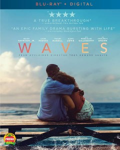 Waves /  A24 Films ; producers, Trey Edward Shults, Kevin Turen, James Wilson ; directed and written by Trey Edward Shults. - A24 Films ; producers, Trey Edward Shults, Kevin Turen, James Wilson ; directed and written by Trey Edward Shults.