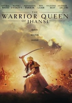The warrior queen of Jhansi /  producer/writer/director, Swati Bhise ; writers, Devika Bhise, Oliva Emden. - producer/writer/director, Swati Bhise ; writers, Devika Bhise, Oliva Emden.