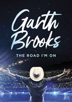 Garth Brooks: The Road I'm On.