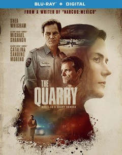 The quarry /  director, Scott Teems ; writers, Scott Teems, Andrew Brotzman ; producers, Laura D. Smith, Kristin Mann. - director, Scott Teems ; writers, Scott Teems, Andrew Brotzman ; producers, Laura D. Smith, Kristin Mann.