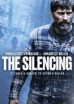 The silencing /  an Anova Pictures production in association wth XYZ Films and Wildling Pictures ; produced by Cybill Lui Eppich ; written by Micah Ranum ; directed by Robin Pront.