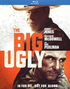 The big ugly /  producers, Scott Wiper, Vinnie Jones, Karri O'Reilly, Tarquin Pack ; writer/director, Scott Wiper. - producers, Scott Wiper, Vinnie Jones, Karri O'Reilly, Tarquin Pack ; writer/director, Scott Wiper.