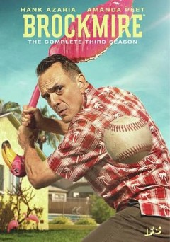 Brockmire : the complete third season / An IFC original production ; Funny or Die Media, Inc.