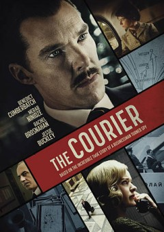 The courier /  directed by Dominic Cooke ; written by Tom O'Connor ; produced by Adam Ackland, Ben Browning, Ben Pugh, Rory Aitken ; a Lionsgate presentation ; a Filmnation Entertainment presentation ; a 42, Sunnymarch and Filmnation Entertainment production.