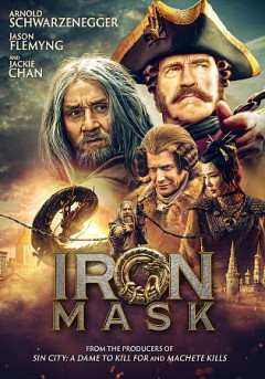 Iron mask /  producers, La Peikang [and 5 others] ; writers, Aleksey A. Petrukhin, Oleg Stepchenko ; director, Oleg Stepchenko. - producers, La Peikang [and 5 others] ; writers, Aleksey A. Petrukhin, Oleg Stepchenko ; director, Oleg Stepchenko.