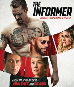 The informer /  producers, Basil Iwanyk [and 5 others] ; writers, Matt Cook, Rowan Joffe, Andrea Di Stefano ; director, Andrea Di Stefano. - producers, Basil Iwanyk [and 5 others] ; writers, Matt Cook, Rowan Joffe, Andrea Di Stefano ; director, Andrea Di Stefano.
