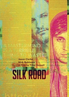Silk road /  Lionsgate presents in association with Picadilly Pictures ; a High Frequency Entertainment/Perfect Season/ Mutressa Movies production ; produced by Duncan Montgomery, Alex Orlovsky, David Hyman, Stephen Gans, Jack Selby ; written and directed by Tiller Russell.