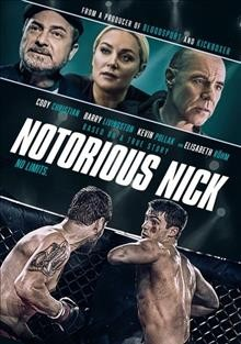 Notorious Nick /  Grindstone Entertainment Group ; written by Josh Campbell & Matt Stuecken and Darrin Reed ; directed by Aaron Leong.