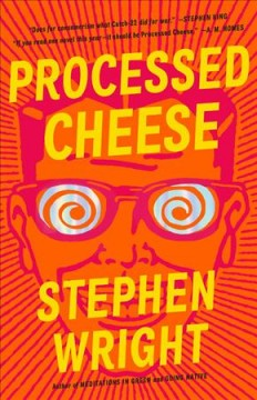 Processed cheese /  Stephen Wright. - Stephen Wright.