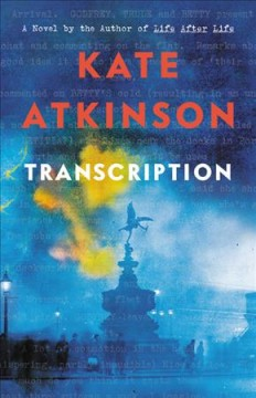 Transcription / Kate Atkinson - Kate Atkinson