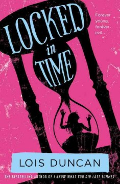 Locked in time /  Lois Duncan.