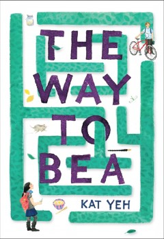 The way to Bea /  by Kat Yeh.