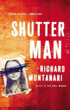 Shutter man /  Richard Montanari.