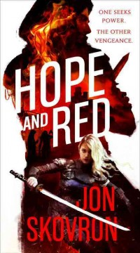 Hope and Red /  Jon Skovron.