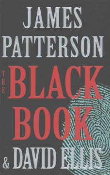 The Black Book / James Patterson and David Ellis - James Patterson and David Ellis