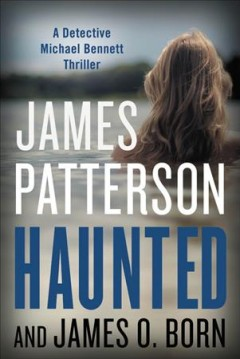 Haunted / James Patterson and James O Born - James Patterson and James O Born