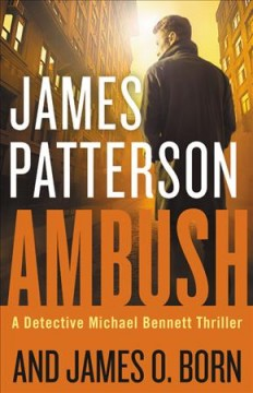 Ambush / James Patterson and James O Born