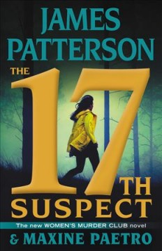 The 17th Suspect / James Patterson and Maxine Paetro - James Patterson and Maxine Paetro