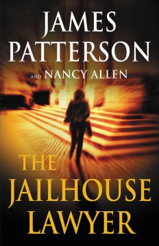 The Jailhouse Lawyer / James Patterson and Nancy Allen - James Patterson and Nancy Allen