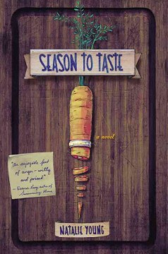 Season to taste : a novel / Natalie Young. - Natalie Young.