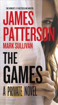 The Games /  James Patterson and Mark Sullivan - James Patterson and Mark Sullivan