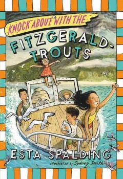 Knock about with the Fitzgerald-Trouts /  by Esta Spalding.