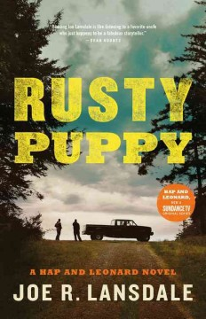 Rusty puppy /  Joe R. Lansdale. - Joe R. Lansdale.