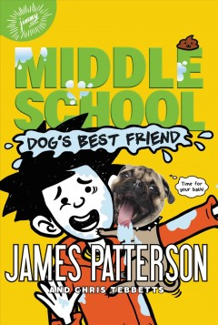 Dog's best friend /  James Patterson and Chris Tebbetts ; illustrated by Jomike Tejido. - James Patterson and Chris Tebbetts ; illustrated by Jomike Tejido.