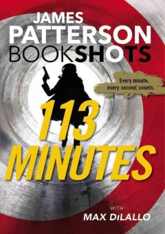 113 minutes /  James Patterson with Max DiLallo. - James Patterson with Max DiLallo.