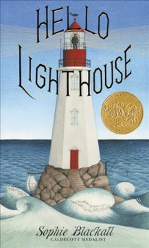 Hello Lighthouse /  by Sophie Blackall.