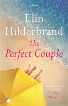 The Perfect Couple / Elin Hilderbrand - Elin Hilderbrand