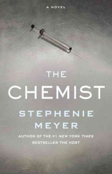 The Chemist / Stephenie Meyer - Stephenie Meyer