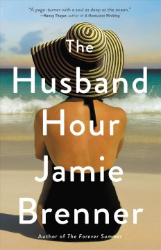 The husband hour /  Jamie Brenner. - Jamie Brenner.