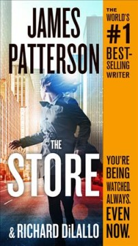 The Store /  James Patterson and Richard DiLallo. - James Patterson and Richard DiLallo.