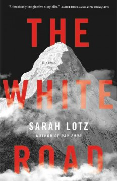 The white road /  Sarah Lotz. - Sarah Lotz.