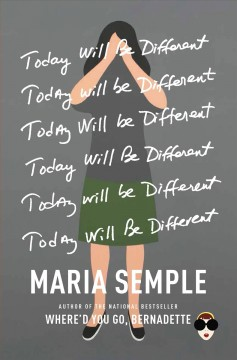 Today Will Be Different / Maria Semple - Maria Semple