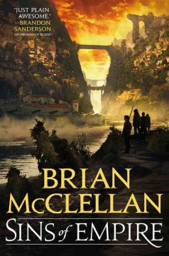 Sins of empire /  Brian McClellan.