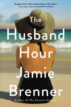 The husband hour /  Jamie Brenner.