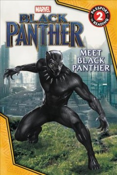 Meet Black Panther /  adapted by R.R. Busse ; illustrations, Steve Kurth. - adapted by R.R. Busse ; illustrations, Steve Kurth.