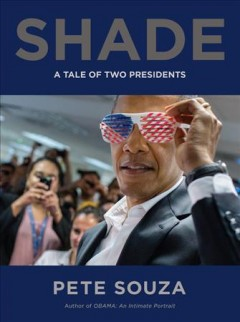 Shade / Pete Souza